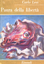 Carlo Levi_paura della liberta