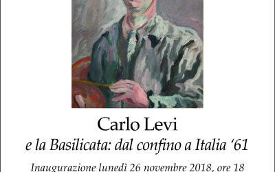 Carlo Levi e la Basilicata – Dal confino a Italia '61