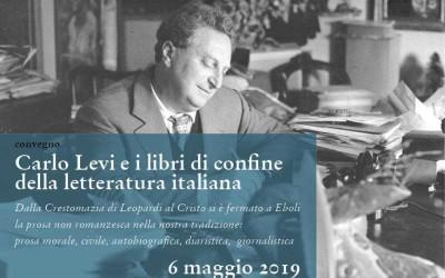 Convegno Carlo Levi e i libri di confine della letteratura italiana, Roma – 6 maggio 2019